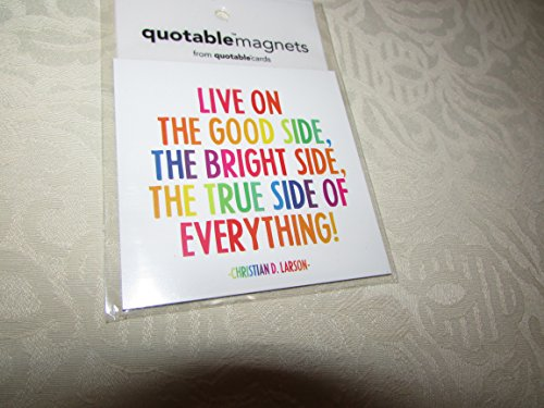 Live On The Good Side The Bright Side The True Side Of Everything front-639191