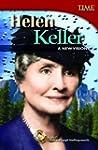 Helen Keller: A New Vision