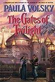 The Gates of Twilight (Bantam Spectra Book)