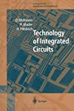 img - for Technology of Integrated Circuits (Springer Series in Advanced Microelectronics) book / textbook / text book