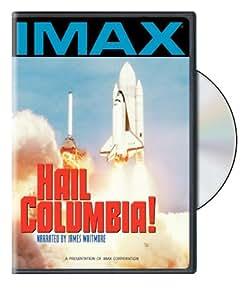 Hail Columbia (IMAX)