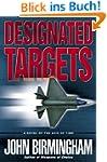 Designated Targets: A Novel of the Ax...