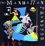 The Manhattan Transfer - Live