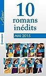 10 romans Azur in�dits + 1 gratuit (n�3585 � 3594 - mai 2015) : Harlequin collection Azur par Harlequin