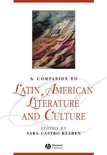 Comp Latin American Literature Culture (Blackwell Companions to Literature and Culture)