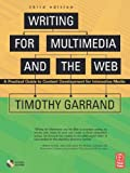 img - for Writing for Multimedia and the Web: A Practical Guide to Content Development for Interactive Media book / textbook / text book