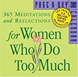365 Meditations and Reflections for Women Who Do Too Much Page-A-Day Calendar 2009 (076114983X) by Schaef, Anne Wilson