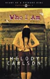 Who I Am (Diary of a Teenage Girl: Caitlin, Book 3)