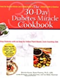 The 30-Day Diabetes Miracle Cookbook: Stop Diabetes with an Easy-to-Follow Plant-Based, Carb-Counting Diet