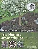 echange, troc Jessica Houdret - Les herbes aromatiques : Tout ce que vous devez savoir