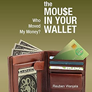 The Mouse in Your Wallet Audiobook