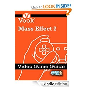 Mass Effect 2: Video Game Guide Vook