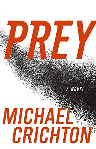 Prey, Crichton, Michael