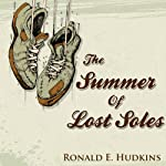 The Summer of Lost Soles | Ronald E. Hudkins