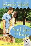 Need You for Keeps (A St. Helena Vineyard Novel)