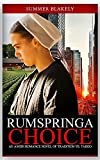 Rumspringa Choice Part 1: An Amish Romance Novel of Tradition vs. Taboo