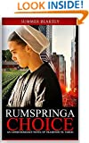 Rumspringa Choice Part 1: An Amish Romance Novel of Tradition vs. Taboo