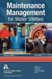 img - for Maintenance Management for Water Utilities (Paperback - Revised Ed.)--by James K. Jordan [2010 Edition] book / textbook / text book