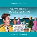 Piccadilly Jim (       UNABRIDGED) by P.G. Wodehouse Narrated by Martin Jarvis