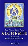 Alchemie: Lexikon einer hermetischen Wissenschaft
