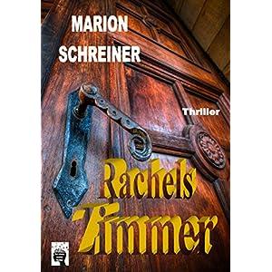 Rachels Zimmer: Psychothriller