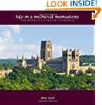 Life in a Medieval Monastery: The Mon...