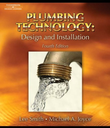 Plumbing Technology: Design and Installation - Cengage Learning - 1418050911 - ISBN: 1418050911 - ISBN-13: 9781418050917