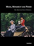 img - for Media, Monarchy and Power book / textbook / text book
