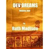 Dev Dreams ~ Ruth Madison