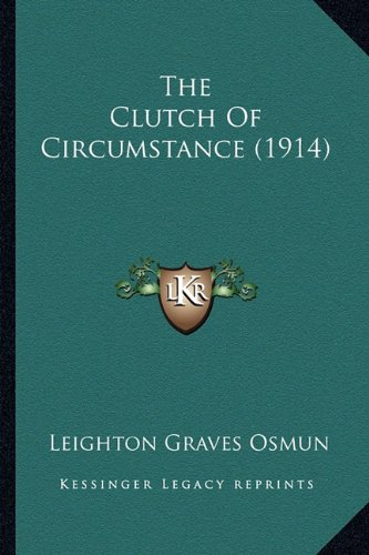 The Clutch of Circumstance (1914)