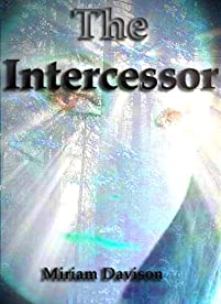 The Intercessor by Miriam Davison ebook deal