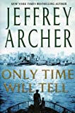 img - for Only Time Will Tell (Clifton Chronicles Book 1) book / textbook / text book