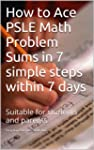 How to Ace PSLE Math Problem Sums in...