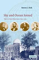 Sky and Ocean Joined: The US Naval Observatory 1830-2000