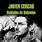 Soldados de Salamina [Soldiers of Salamis] Audiobook by Javier Cercas Narrated by Sergio Zamora, Javier Cercas