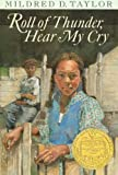 Roll of Thunder, Hear My Cry by Taylor, Mildred D. (Anv Edition) [Hardcover(2001)]