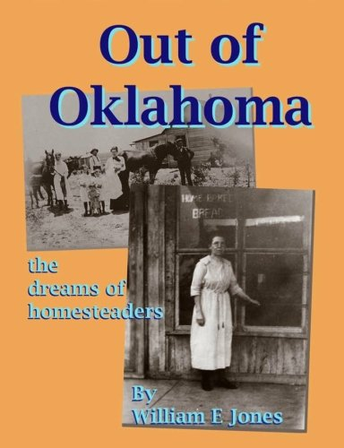 Out of Oklahoma: The Dreams of Homesteaders