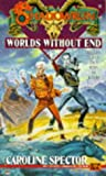 img - for By Caroline Spector Worlds without End (Shadowrun 18) [Mass Market Paperback] book / textbook / text book