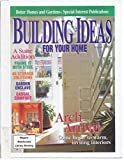 img - for Building Ideas - Summer 1997 (Better Homes and Gardens Special Interest Publications) book / textbook / text book