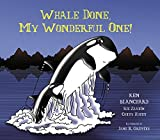 img - for Whale Done, My Wonderful One! book / textbook / text book