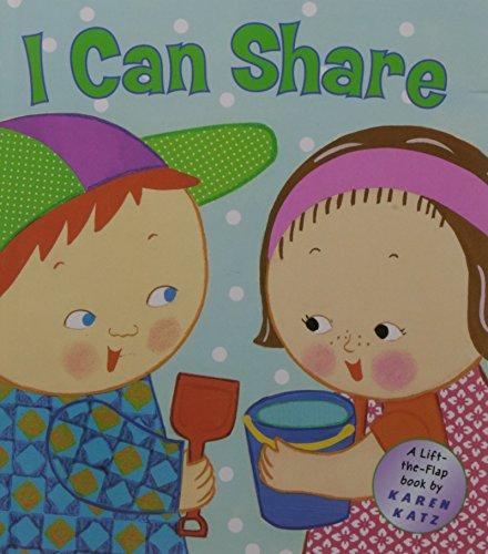 I Can Share: A Lift-the-Flap Book (Karen Katz Lift-the-Flap Books)