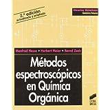 Metodos espectroscopicos en quimica organica (Quimica Basica)