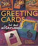 img - for Greeting Cards in an Afternoon by Cindy Gorder (7-Jul-2003) Paperback book / textbook / text book