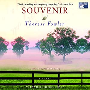 Souvenir: A Novel | [Therese Fowler]