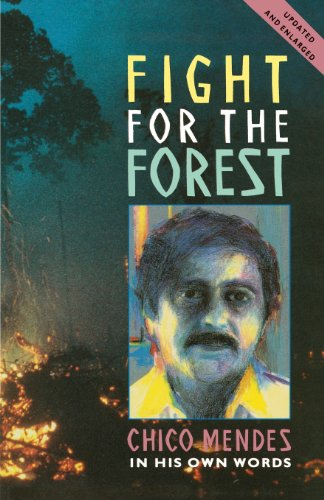Fight for the Forest (Updated Edition) (Latin America Bureau Series)