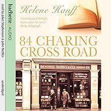 84 Charing Cross Road | Livre audio Auteur(s) : Helene Hanff Narrateur(s) : Juliet Stevenson, John Nettles