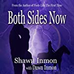 Both Sides Now | Shawn Inmon,Dawn Inmon