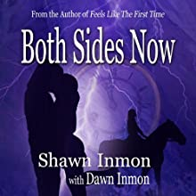 Both Sides Now Audiobook by Shawn Inmon, Dawn Inmon Narrated by Elinor Bell
