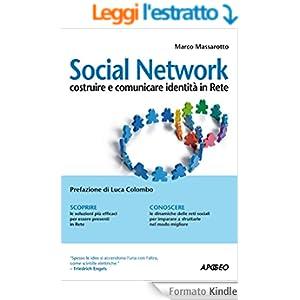 Social Network: costruire e comunicare identità in Rete (Guida completa)