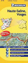 Michelin Map Number 314: Haute-Saone, Vosges, Epinal, Vesoul (France) and Surrounding Area, Scale 1:150,000